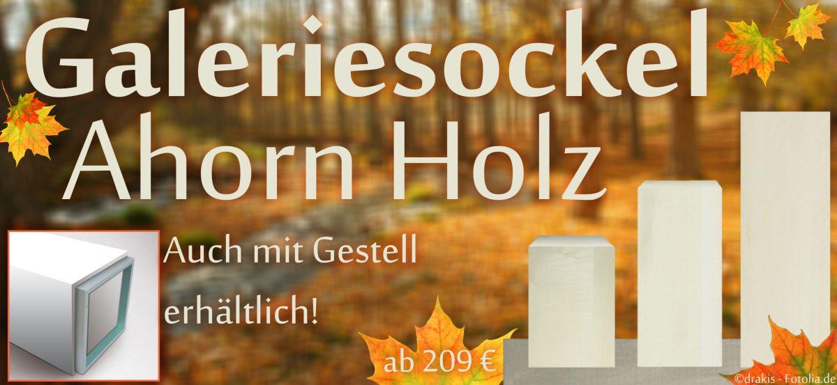 Galeriesockel Ahorn Holz
